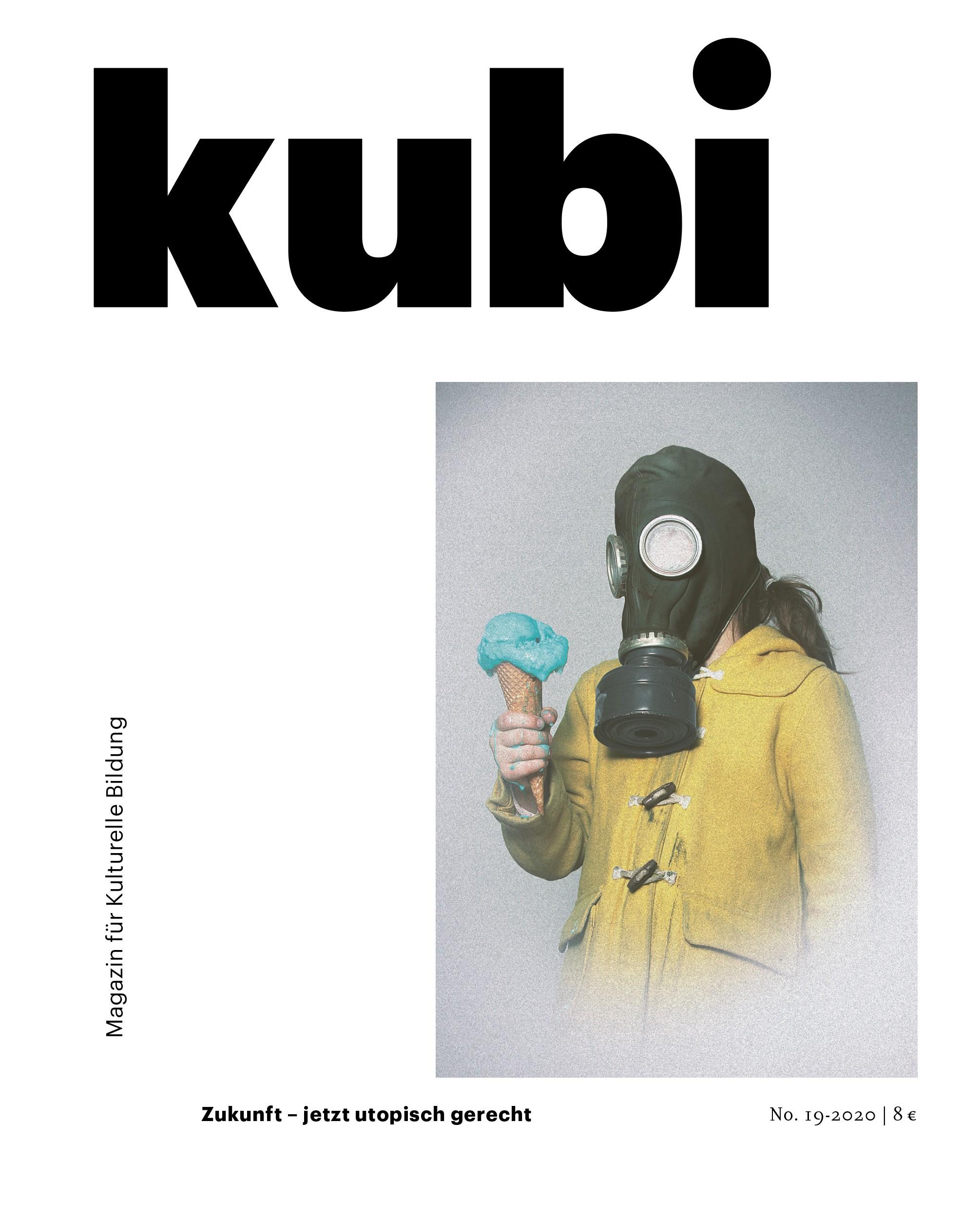 Kubi 19 • Zukunft